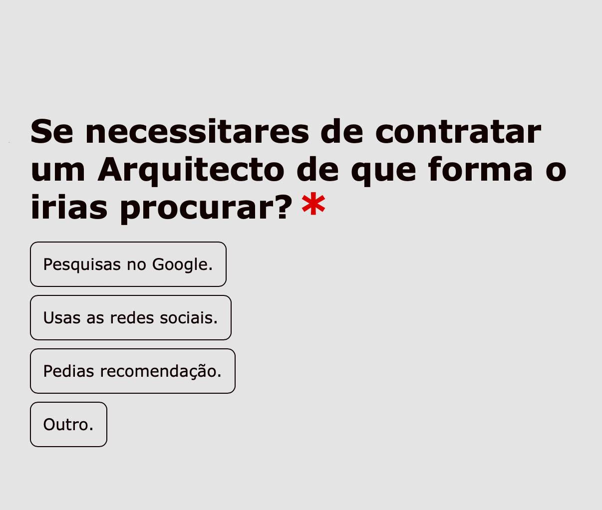 se quiseres contratar um arquitecto em Portugal como irias procuras